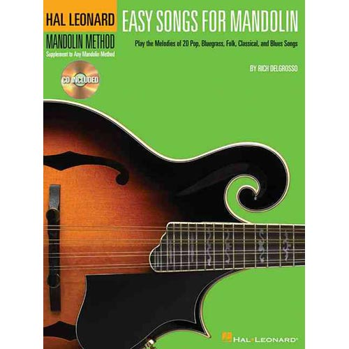 Easy Songs for Mandolin: Supplementary Songbook to the Hal Leonard Mandolin Method by