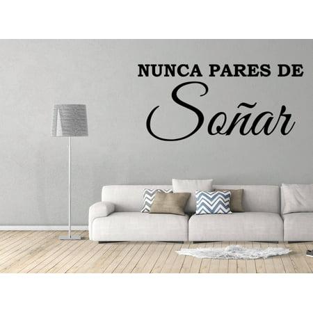 Vinilo Decorativo Para Pared Nunca Pares De Soñar Wall Stickers Decal SQ33
