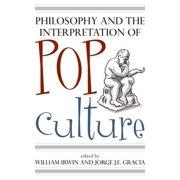 Philosophy and the Interpretation of Pop Culture - eBook