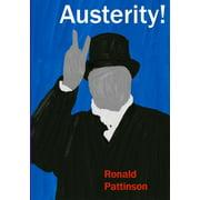 Austerity! (Paperback)