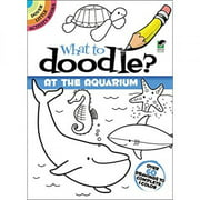 Dover Publications What To Doodle? At The Aquarium