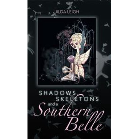 Shadows, Skeletons and a Southern Belle - eBook (Southern Belle Movies)
