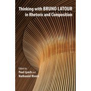 Thinking with Bruno Latour in Rhetoric and Composition - eBook