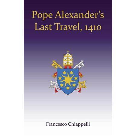 Pope Alexander's Last Travel, 1410 - eBook ()