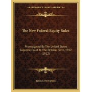 The New Federal Equity Rules (Paperback)