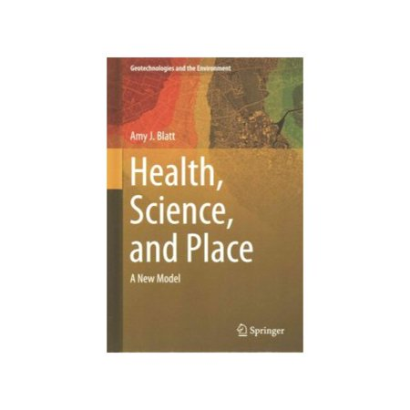 Health  Science  And Place  A New Model