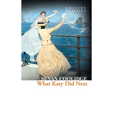 What Katy Did Next (Collins Classics) - eBook