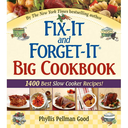Fix-It and Forget-It Big Cookbook : 1400 Best Slow Cooker (Best Non Dairy Recipes)