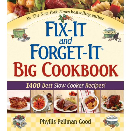 Fix-It and Forget-It Big Cookbook : 1400 Best Slow Cooker (Best Burger Recipe In The World)