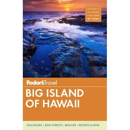 Fodor's Big Island of Hawaii: 9781640970809