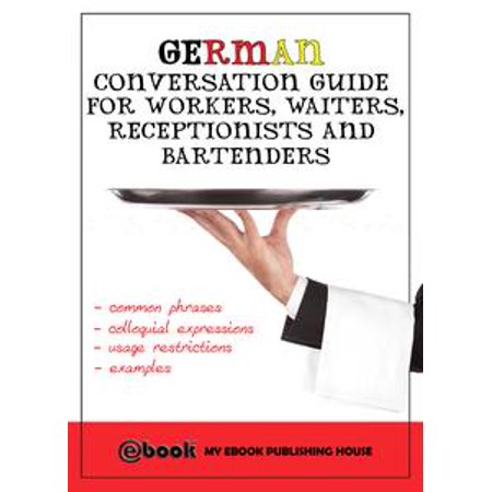 German Conversation Guide for Workers, Waiters, Receptionists and Bartenders - eBook - Halloween Receptionist