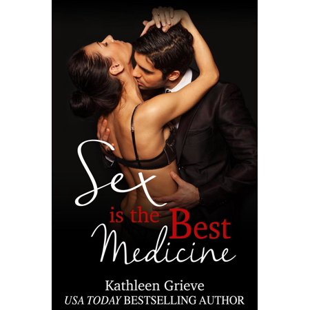 Sex is the Best Medicine - eBook