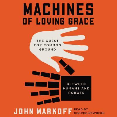 Machines of Loving Grace - Audiobook