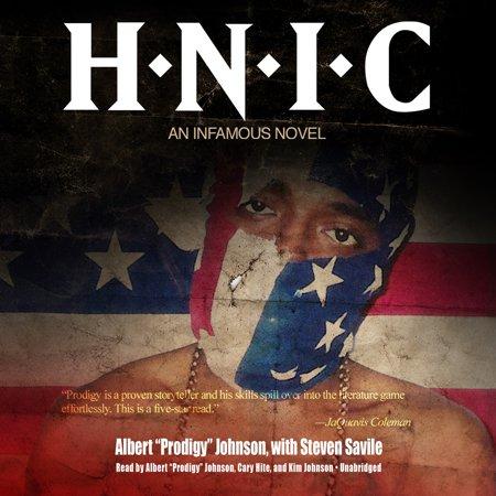H N I C  By Albert   Prodigy   Johnson Unabridged 2013 Cd Isbn  9781482944969