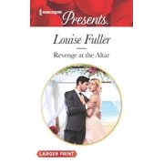 Harlequin Presents Large Print: Revenge at the Altar (Paperback)(Large Print)