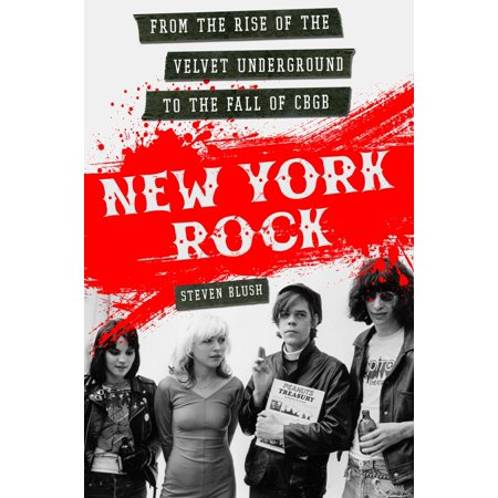 New York Rock : From the Rise of The Velvet Underground to the Fall of CBGB - Velvet Underground Halloween