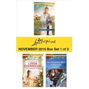 Love Inspired November 2015 - Box Set 1 of 2 - eBook
