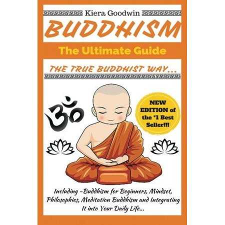 Buddhism  The Ultimate Guide  The True Buddhist Way