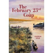 The February 23rd Coup