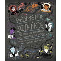 Women in Science: 50 Fearless Pioneers Who Changed the World (Hardcover)