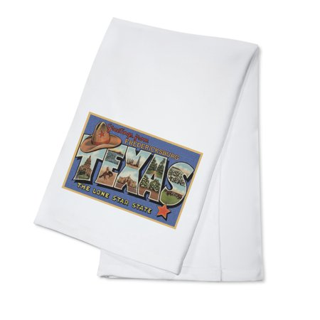 Fredericksburg, Texas - Greetings From The Lone Star State - Large Letters - Postcard (100% Cotton Kitchen Towel) Postcard State Large Letter