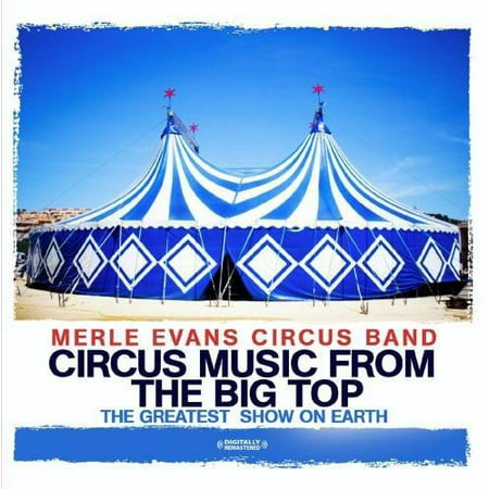Circus Music from the Big Top: Greatest Show Earth (Jacks Big Music Show Super Swell Sing Along)