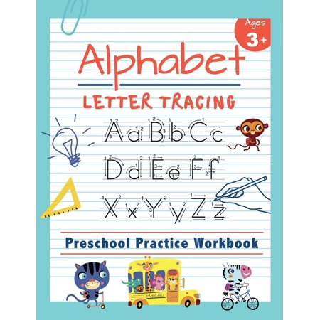 Alphabet Letter Tracing Preschool Practice Workbook: Learn to Trace Letters and Sight Words Essential Reading and Writing Book for Pre K, Kindergarten and Kids Ages 3-5 - Bubble Alphabet Letters