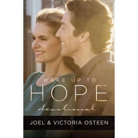 Wake Up to Hope : Devotional (Joel And Victoria Osteen Word Of The Day)