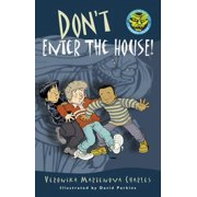 Don't Enter the House! - eBook