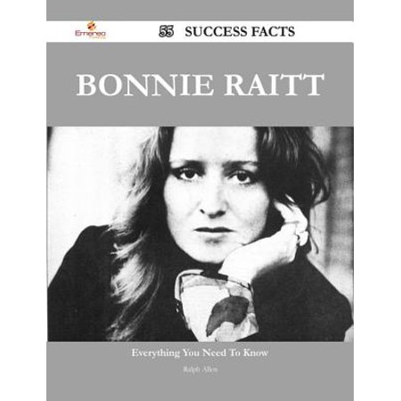 Bonnie Raitt 55 Success Facts - Everything you need to know about Bonnie Raitt - (Bonnie Raitt Something To Talk About Chords)