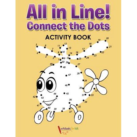 All in Line! Connect the Dots Activity Book
