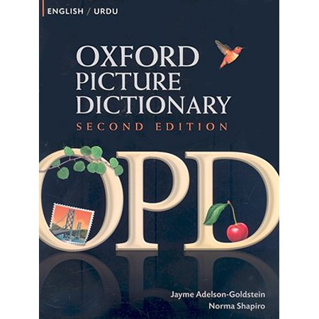 Oxford Picture Dictionary English-Urdu : Bilingual Dictionary for Urdu Speaking Teenage and Adult Students of