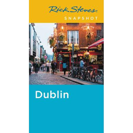Rick Steves Snapshot Dublin: 9781631216831