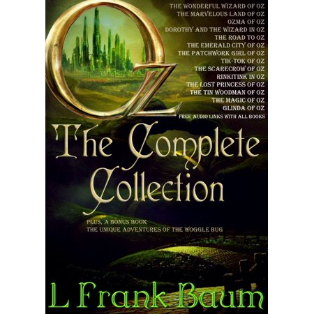 OZ - THE COMPLETE COLLECTION: With 15 images and Free Audio Files to all books. - eBook - Halloween Audio Files