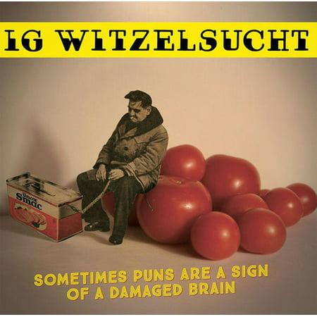 Sometimes Puns Are A Sign Of A Damaged Brain (Vinyl) - Luau Puns