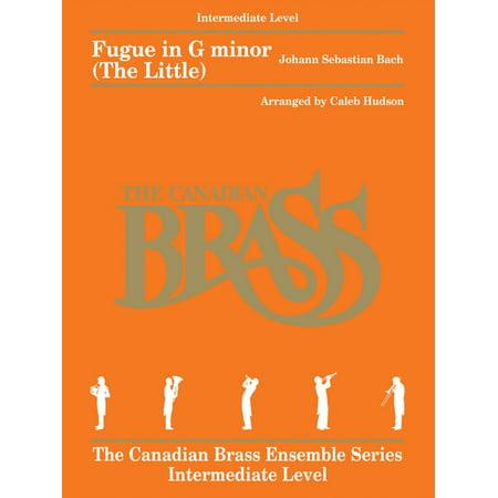 Canadian Brass Fugue in G minor (The Little) Brass Ensemble Book  by Johann Sebastian Bach Arranged by Caleb