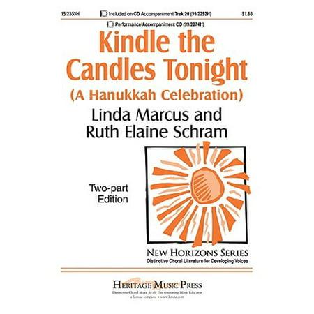 Kindle the Candles Tonight : A Hanukkah Celebration (Kindle Press)