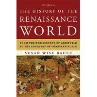 The History of the Renaissance World (Hardcover)