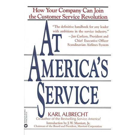 At America's Service : How Your Company Can Join the Customer Service (Motor Club Of America Customer Service Number)