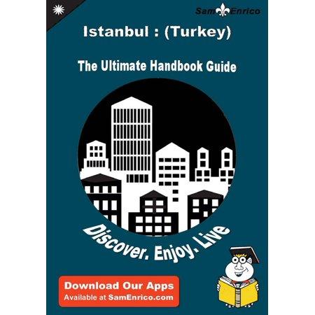Ultimate Handbook Guide to Istanbul : (Turkey) Travel Guide - eBook