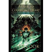 A Path to Coldness of Heart : The Last Chronicle of the Dread Empire: Volume Three