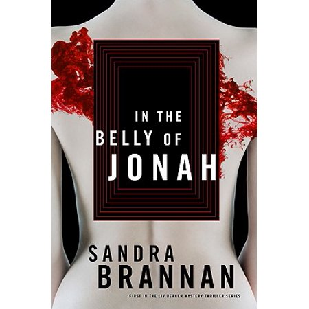 In the Belly of Jonah : A Liv Bergen Mystery