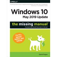 Windows 10 May 2019 Update: The Missing Manual: The Book That Should Have Been in the Box (Paperback)