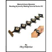 Ebony & Ivory Bracelet Beading & Jewelry Making Tutorial Series I52 - eBook