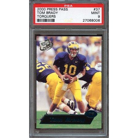 2000 Press Pass Torquers  37 Tom Brady New England Patriots Rookie Card Psa 9