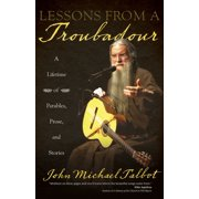 Lessons from a Troubadour - eBook