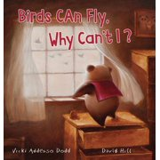 Birds Can Fly, Why Can't I?