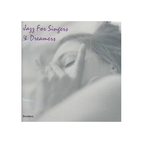 JAZZ FOR SINGERS & DREAMERS / VARIOUS
