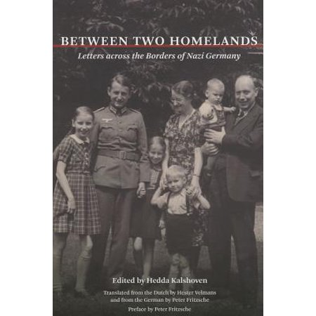 Between Two Homelands : Letters across the Borders of Nazi - Letter Borders