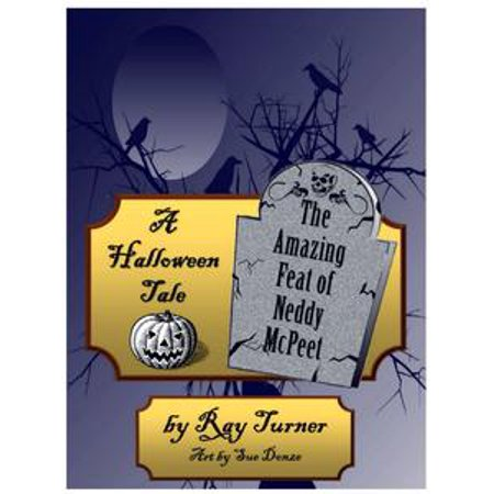 A Halloween Tale, The Amazing Feat of Neddy McPeet - eBook - Tales Of Halloween Review